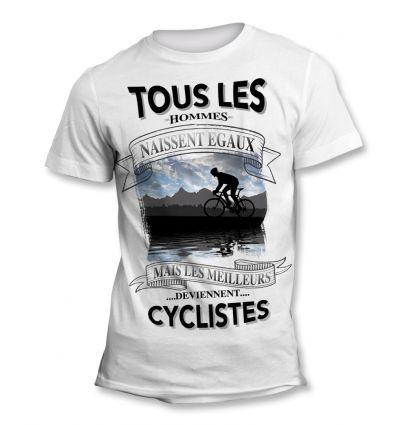 Tee-Shirt Tous les hommes naissent égaux mais les meilleurs deviennent Cycliste Bleu