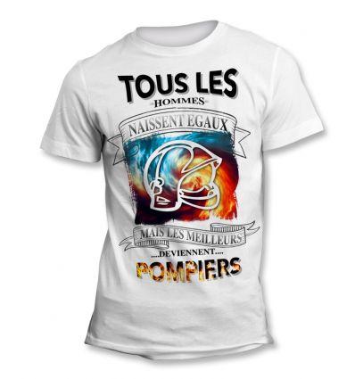 Tee-Shirt Tous les hommes naissent égaux mais les meilleurs deviennent Pompier 2